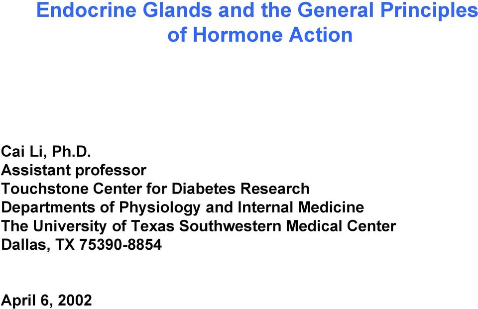 Assistant professor Touchstone Center for Diabetes Research