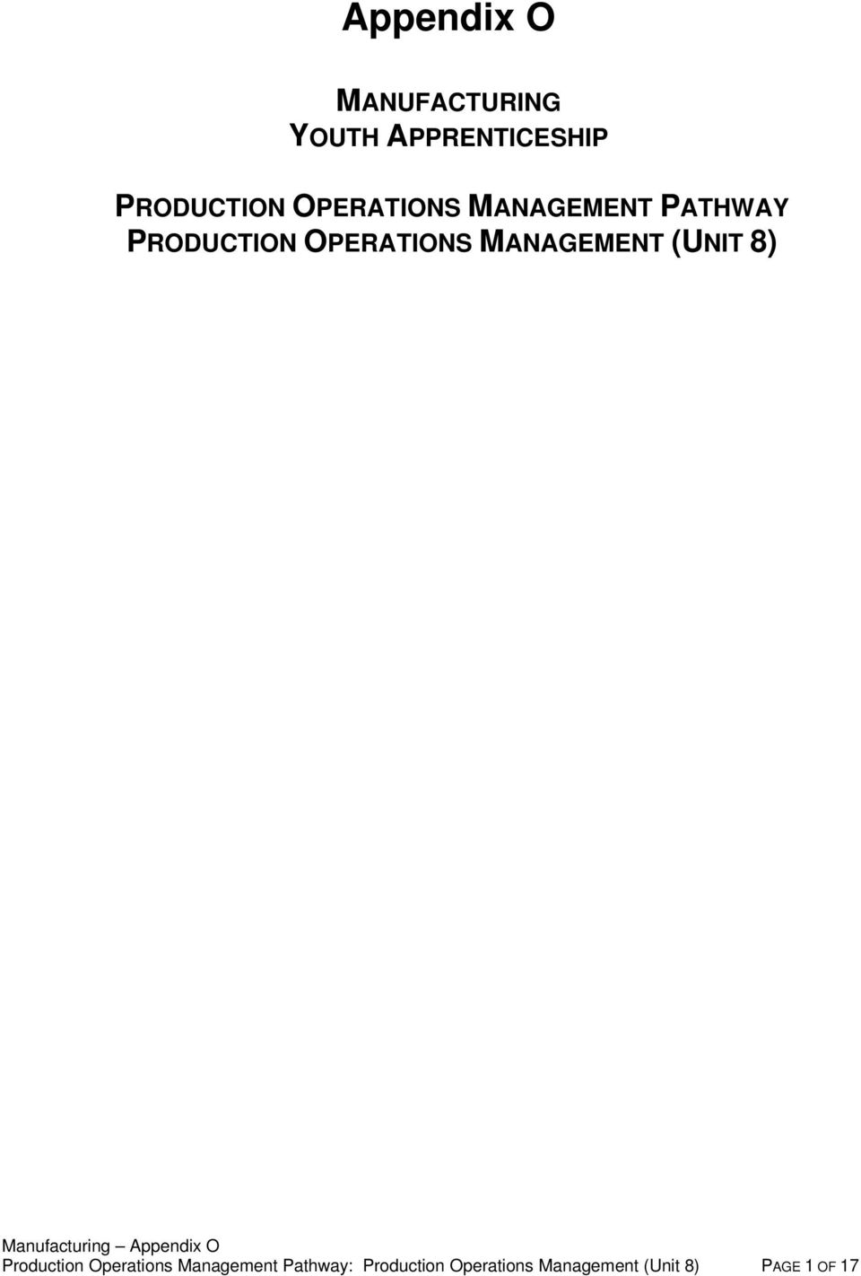 MANAGEMENT PATHWAY PRODUCTION