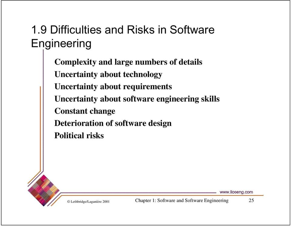 about software engineering skills Constant change Deterioration of software design