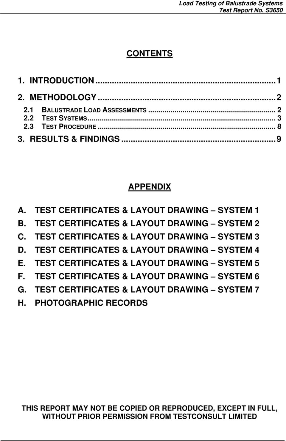 TEST CERTIFICATES & LAYOUT DRAWING SYSTEM 3 D. TEST CERTIFICATES & LAYOUT DRAWING SYSTEM 4 E. TEST CERTIFICATES & LAYOUT DRAWING SYSTEM 5 F.