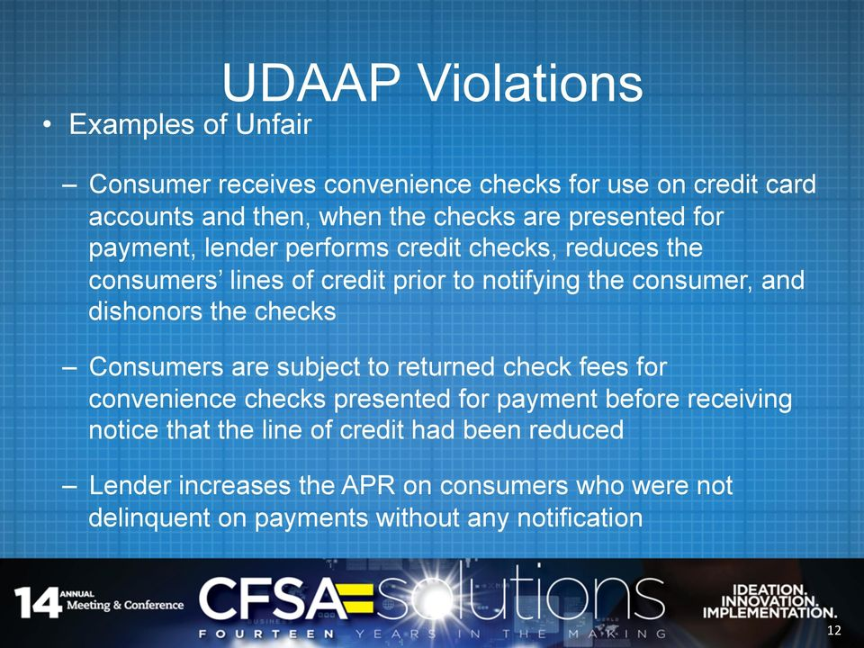 dishonors the checks Consumers are subject to returned check fees for convenience checks presented for payment before receiving notice