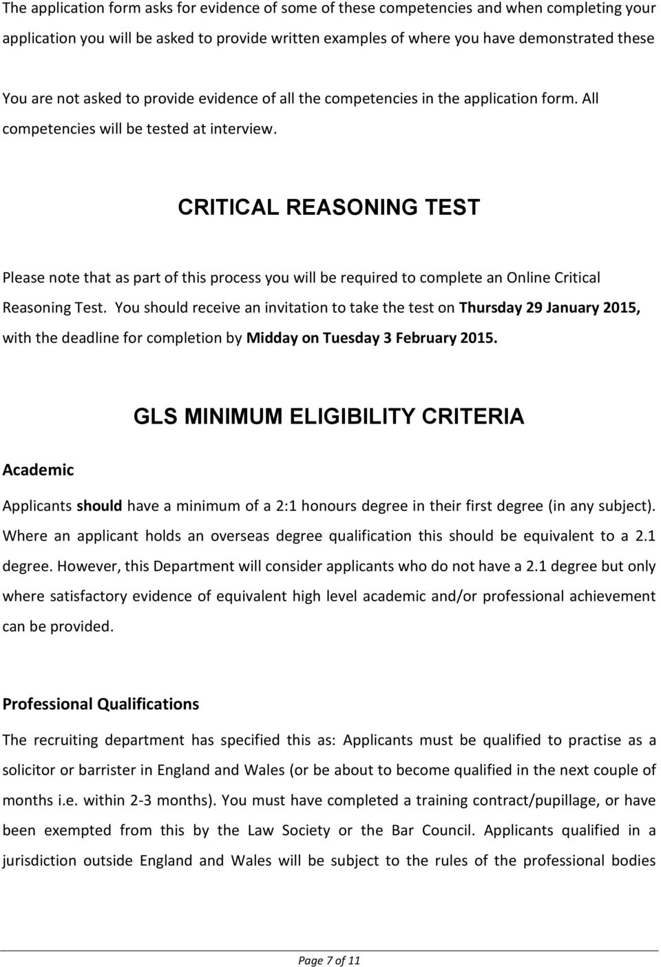 CRITICAL REASONING TEST Please note that as part of this process you will be required to complete an Online Critical Reasoning Test.