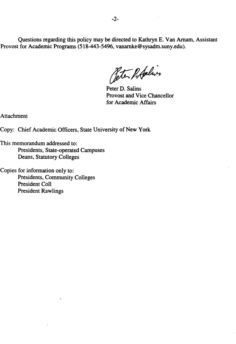 Sains Provost and Vice Chanceor for Academic Affairs Copy: Chief Academic Officers, State University of New York This