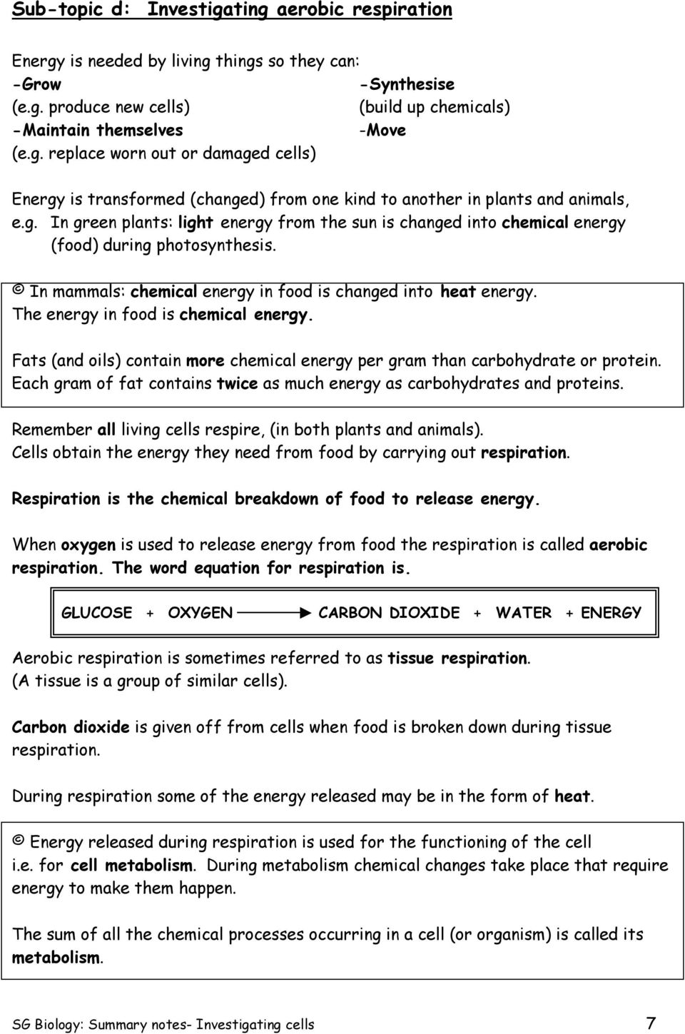The energy in food is chemical energy. Fats (and oils) contain more chemical energy per gram than carbohydrate or protein. Each gram of fat contains twice as much energy as carbohydrates and proteins.