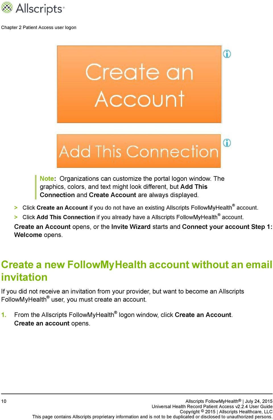 > Click Create an Account if you do not have an existing Allscripts FollowMyHealth account. > Click Add This Connection if you already have a Allscripts FollowMyHealth account.