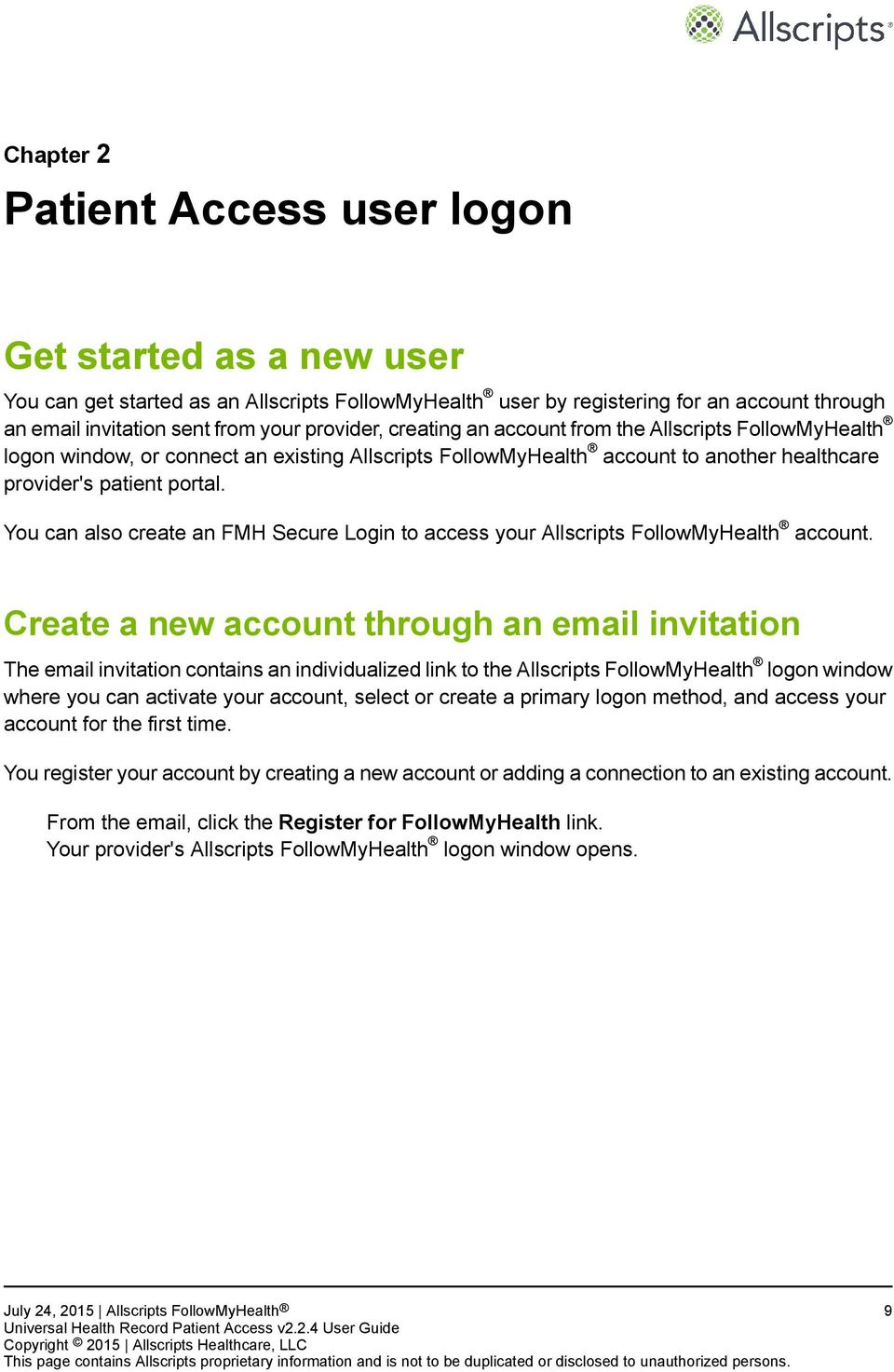 You can also create an FMH Secure Login to access your Allscripts FollowMyHealth account.