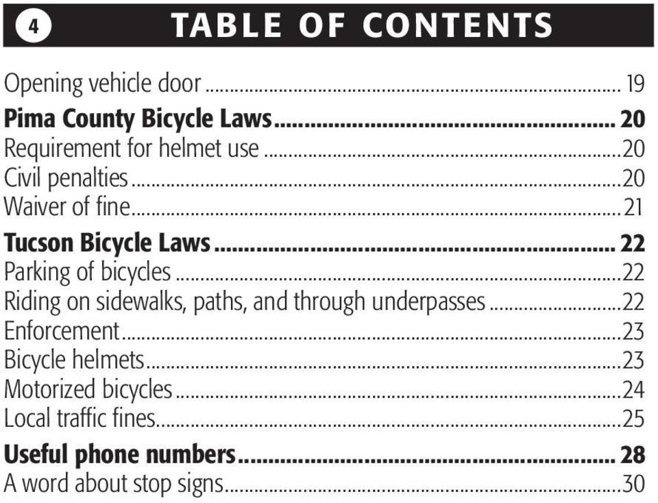 .. 22 Parking of bicycles...22 Riding on sidewalks, paths, and through underpasses...22 Enforcement.