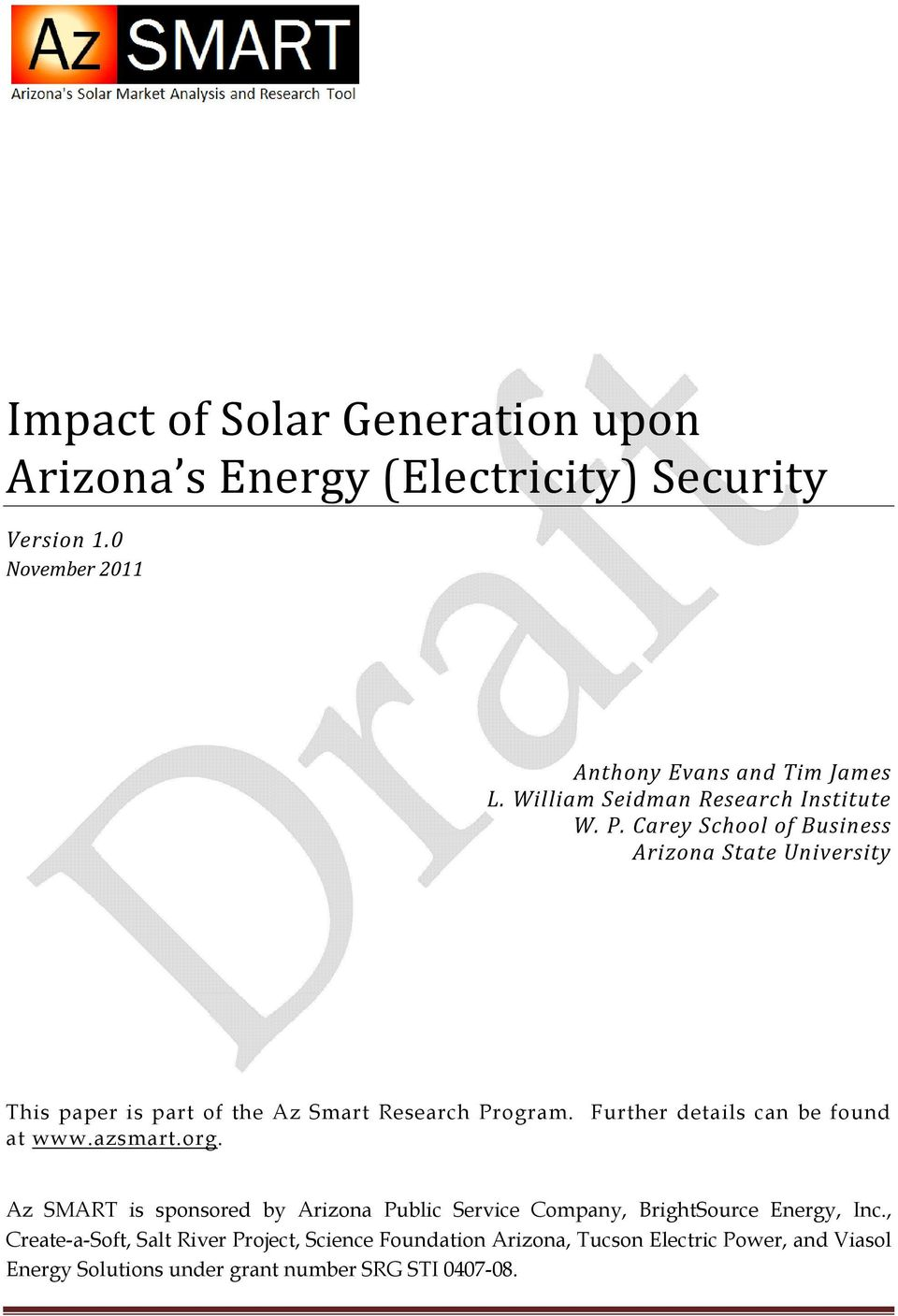 Carey School of Business Arizona State University This paper is part of the Az Smart Research Program. Further details can be found at www.