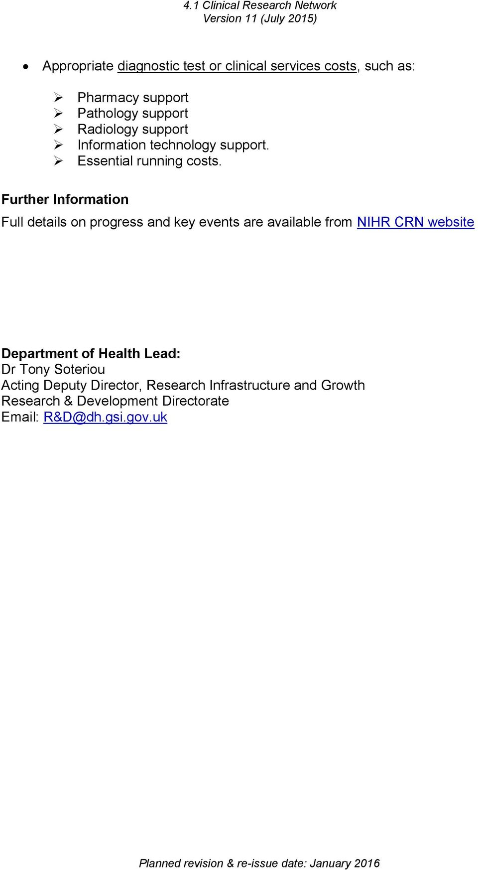 Further Information Full details on progress and key events are available from NIHR CRN website Department