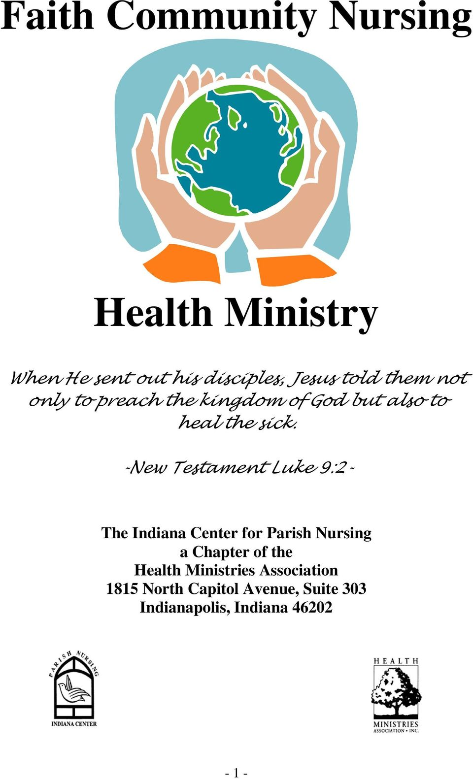 -New Testament Luke 9:2- The Indiana Center for Parish Nursing a Chapter of the