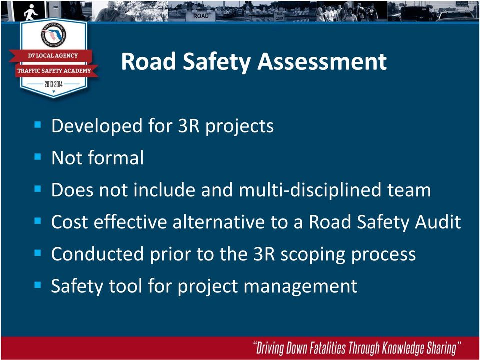 effective alternative to a Road Safety Audit Conducted
