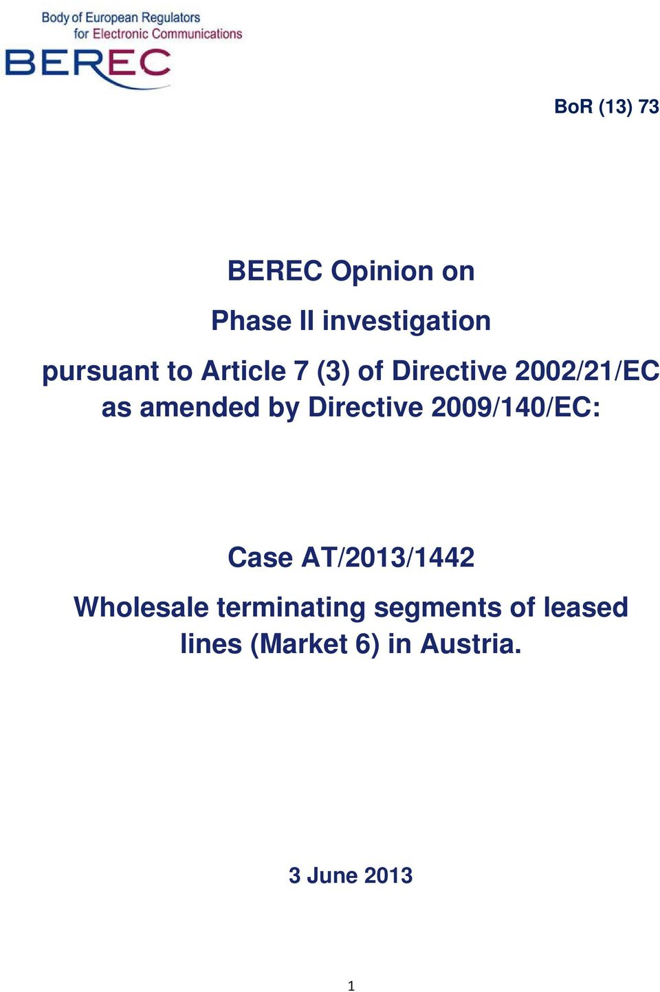 amended by Directive 2009/140/EC: Case AT/2013/1442