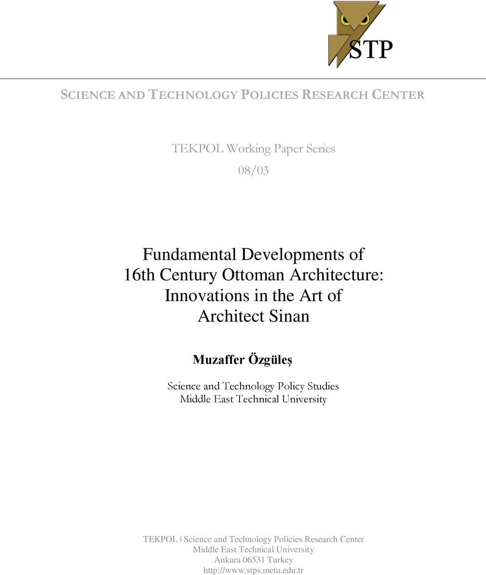 Özgüleº Science and Technology Policy Studies Middle East Technical University TEKPOL Science and
