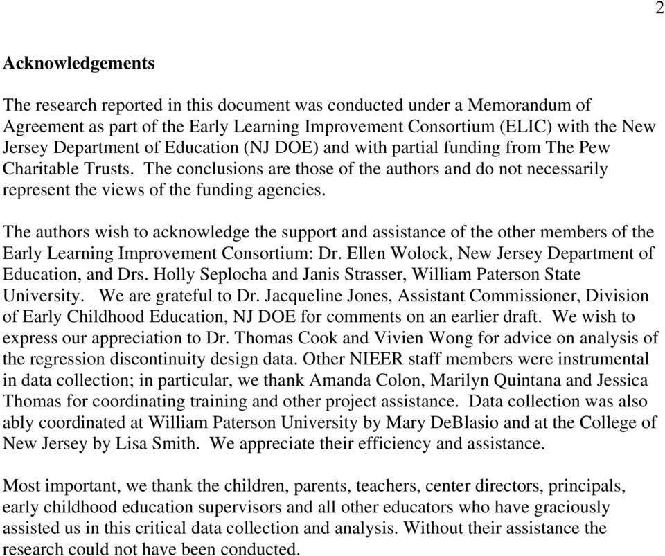 The authors wish to acknowledge the support and assistance of the other members of the Early Learning Improvement Consortium: Dr. Ellen Wolock, New Jersey Department of Education, and Drs.
