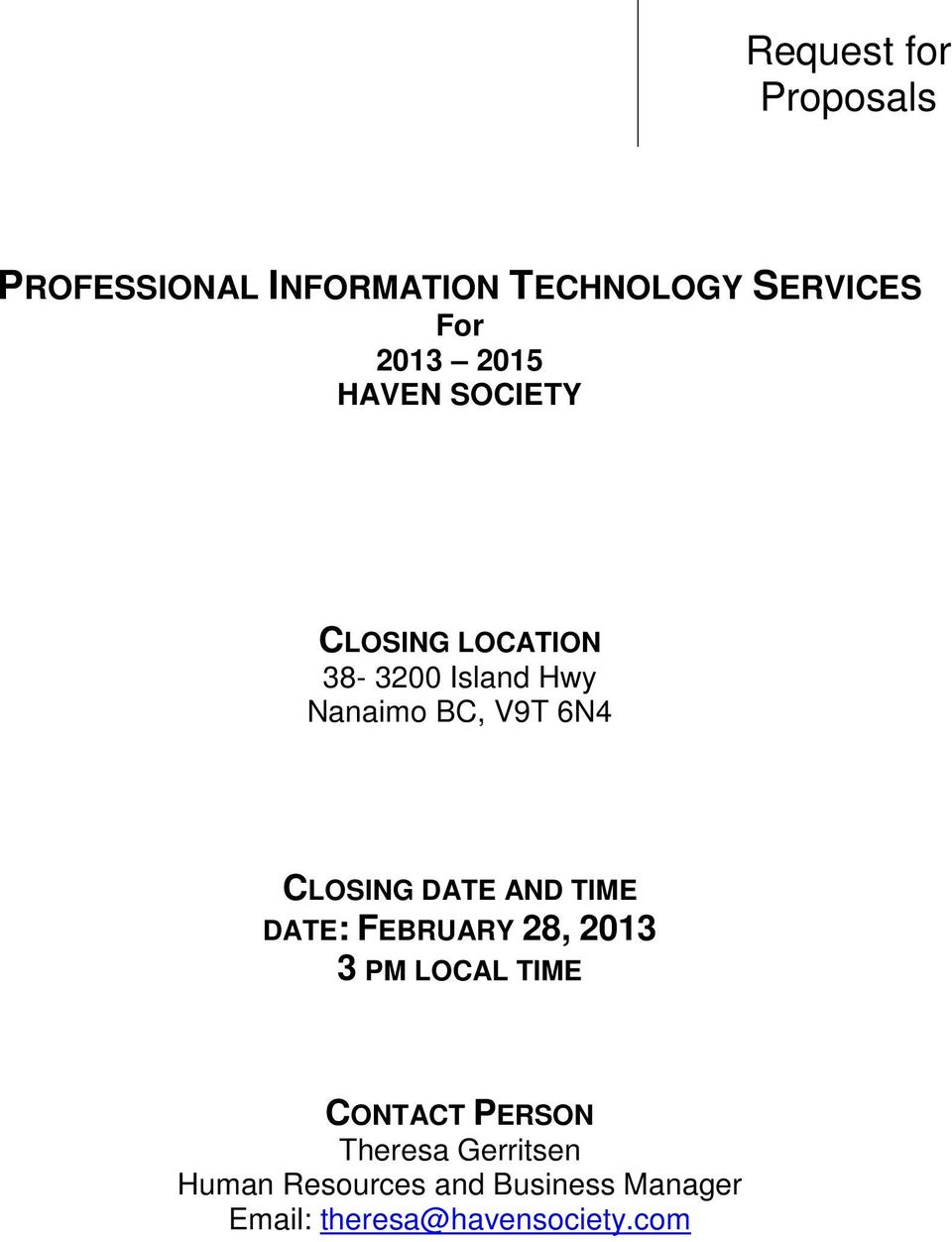 CLOSING DATE AND TIME DATE: FEBRUARY 28, 2013 3 PM LOCAL TIME CONTACT PERSON