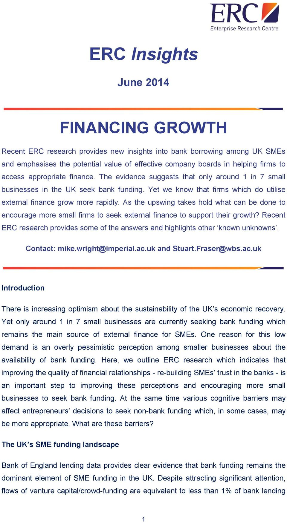 As the upswing takes hold what can be done to encourage more small firms to seek external finance to support their growth?