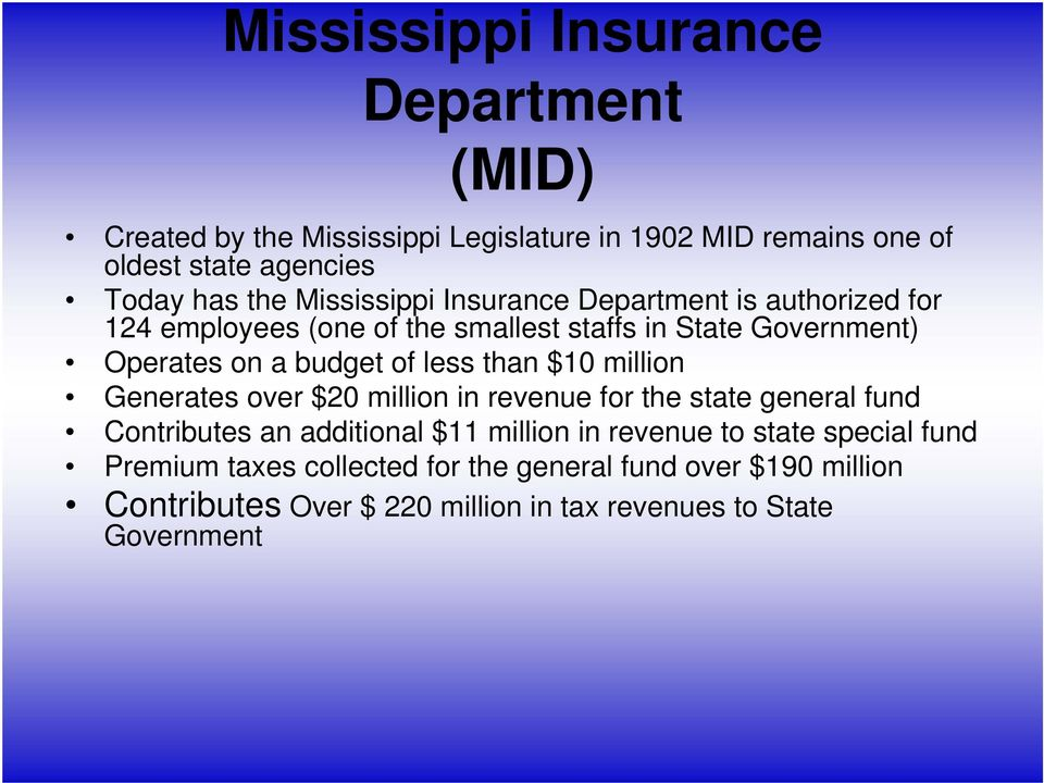 less than $10 million Generates over $20 million in revenue for the state general fund Contributes an additional $11 million in revenue to
