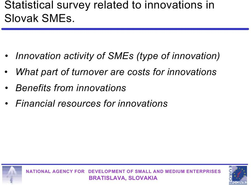 innovation) What part of turnover are costs for