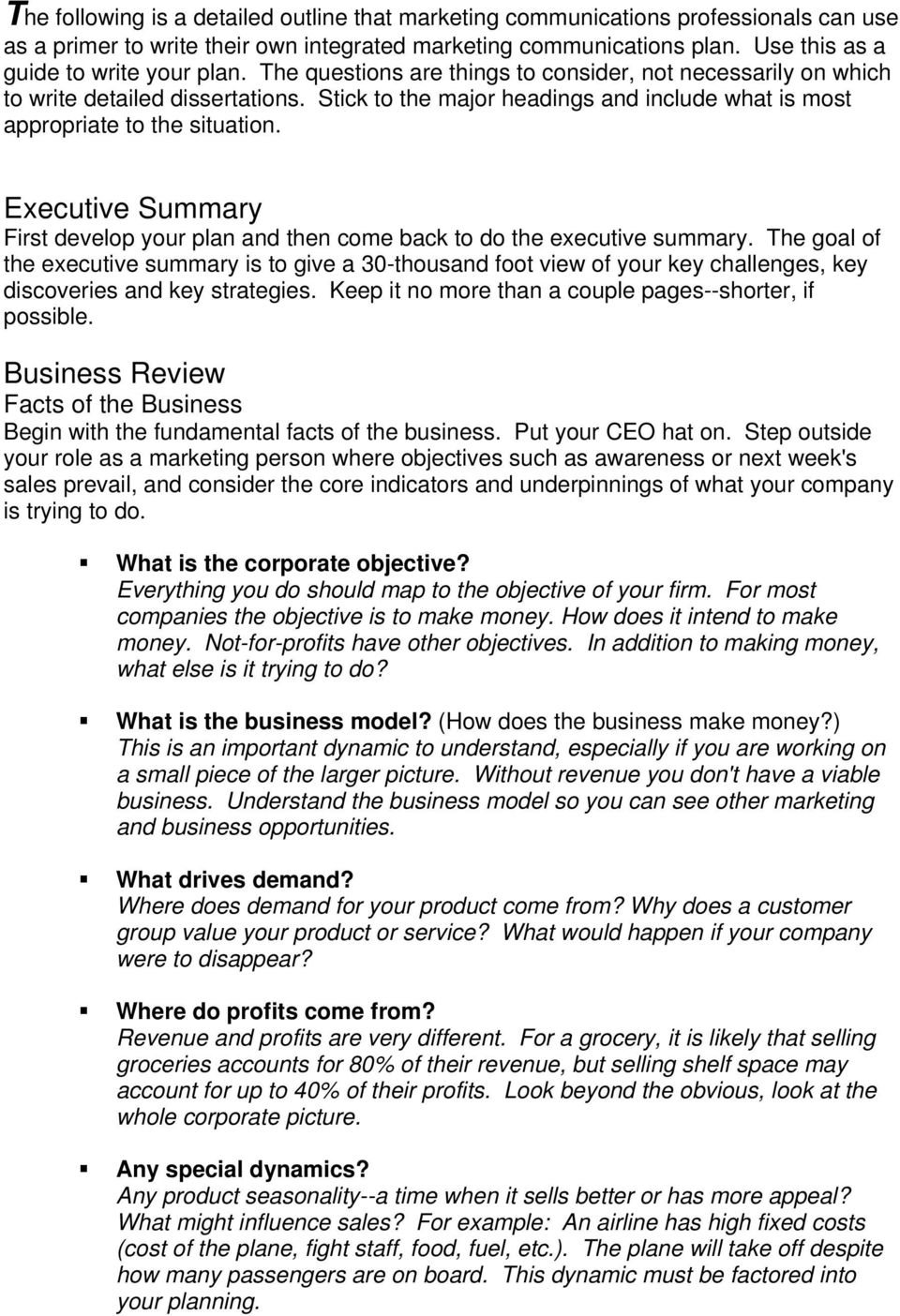 Executive Summary First develop your plan and then come back to do the executive summary.
