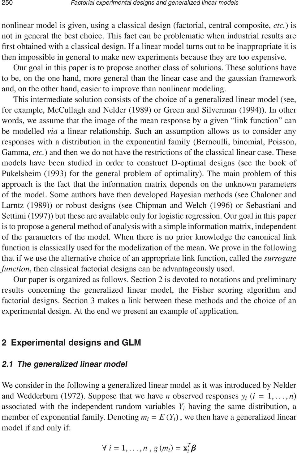 Factorial experimental designs and generalized linear models