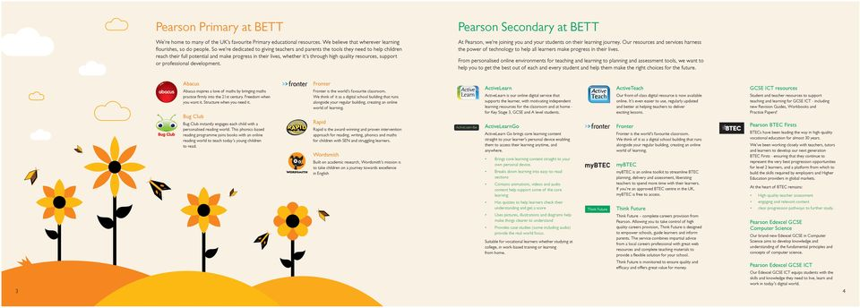 support or professional development. Pearson Secondary at BETT At Pearson, we re joining you and your students on their learning journey.