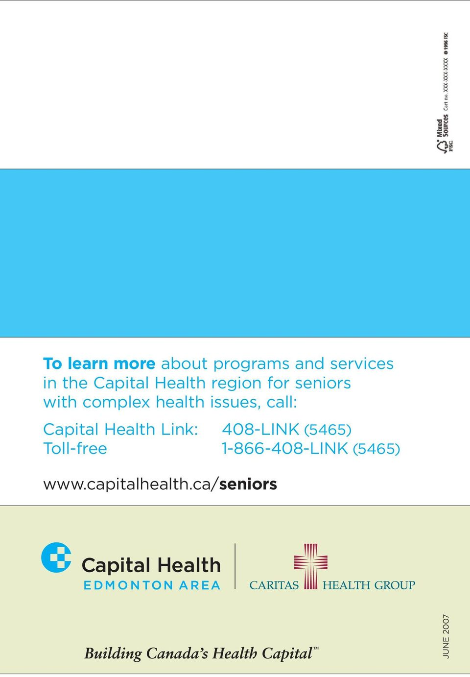 issues, call: Capital Health Link: 408-LINK (5465)