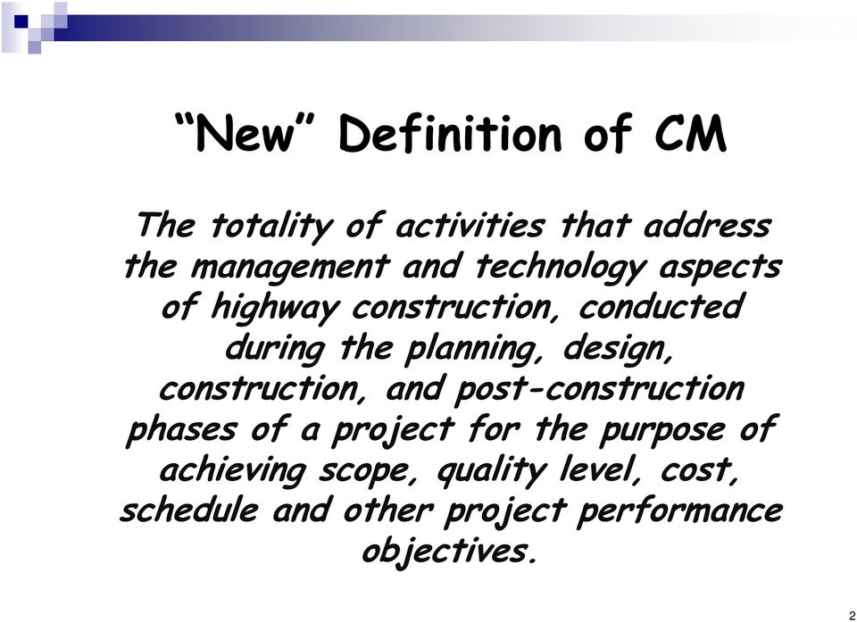 design, construction, and post-construction phases of a project for the purpose