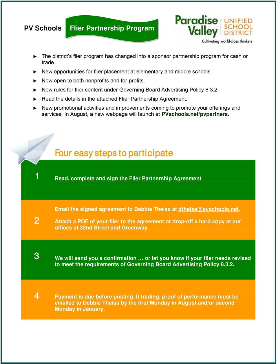 Read the details in the attached Flier Partnership Agreement. New promotional activities and improvements coming to promote your offerings and services.
