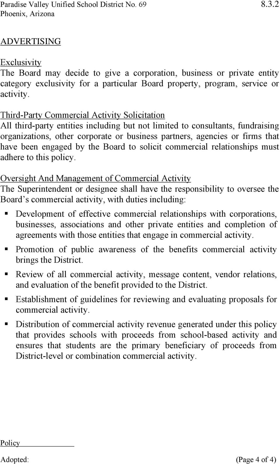 have been engaged by the Board to solicit commercial relationships must adhere to this policy.