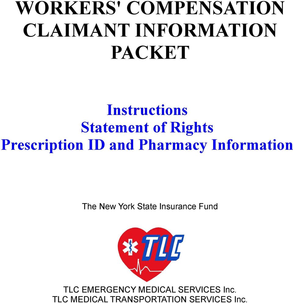 Pharmacy Information The New York State Insurance Fund TLC