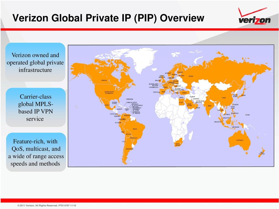 Carrier-class global MPLSbased IP VPN service