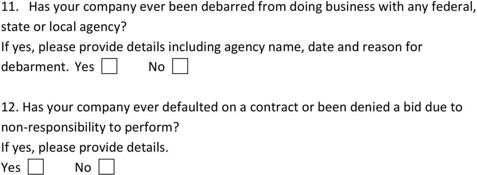 If yes, please provide details including agency name, date and reason for debarment.