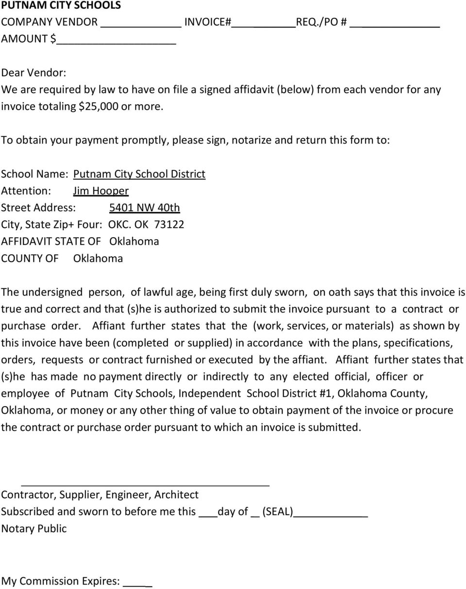OK 73122 AFFIDAVIT STATE OF Oklahoma COUNTY OF Oklahoma The undersigned person, of lawful age, being first duly sworn, on oath says that this invoice is true and correct and that (s)he is authorized