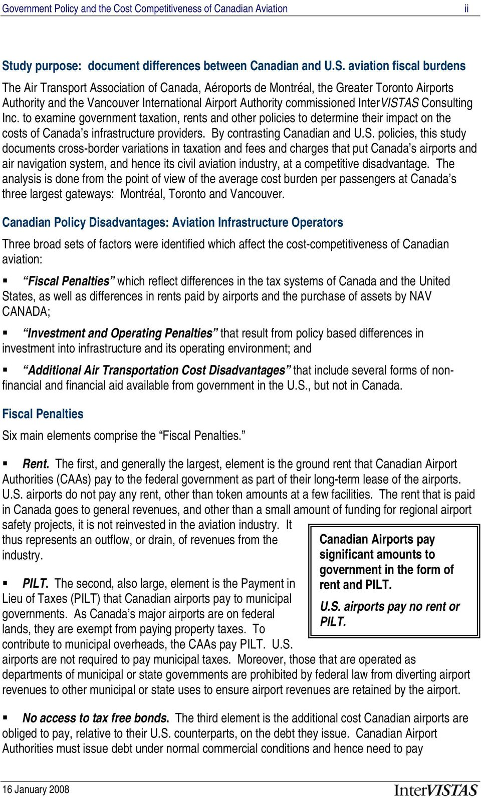 aviation fiscal burdens The Air Transport Association of Canada, Aéroports de Montréal, the Greater Toronto Airports Authority and the Vancouver International Airport Authority commissioned