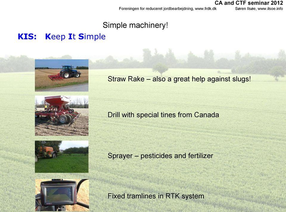 Drill with special tines from Canada Sprayer
