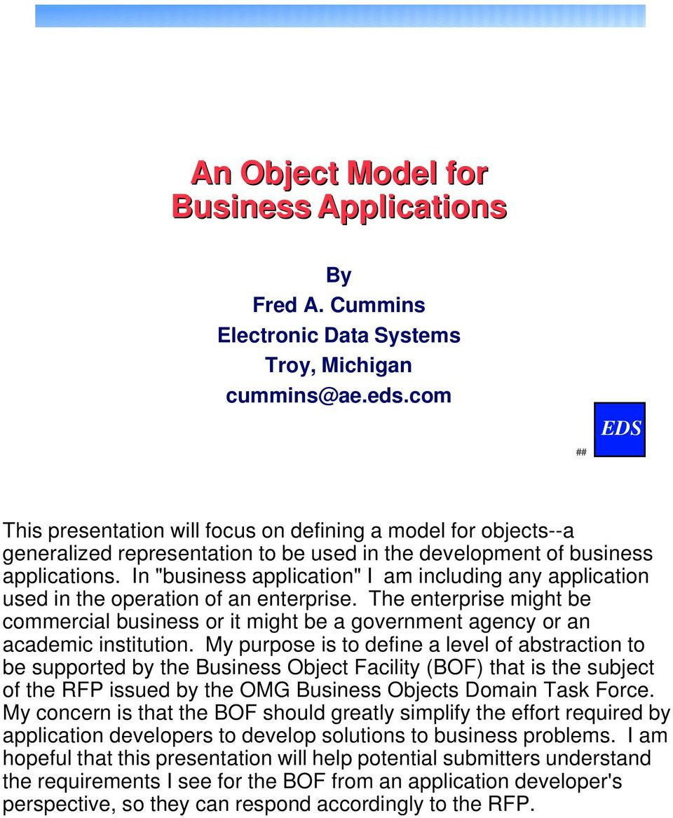 "In ""business application"" I am including any application used in the operation of an enterprise."