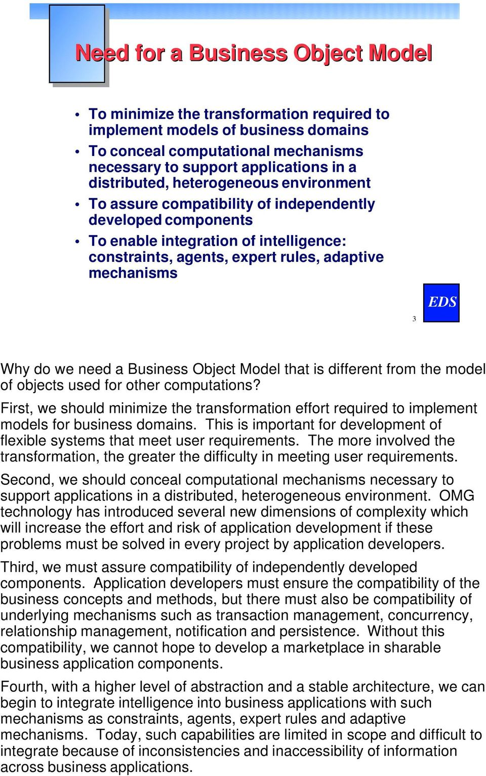 the Defining Entity in Object Technology 3 3 Why do we need a Business Object Model that is different from the model of objects used for other computations?
