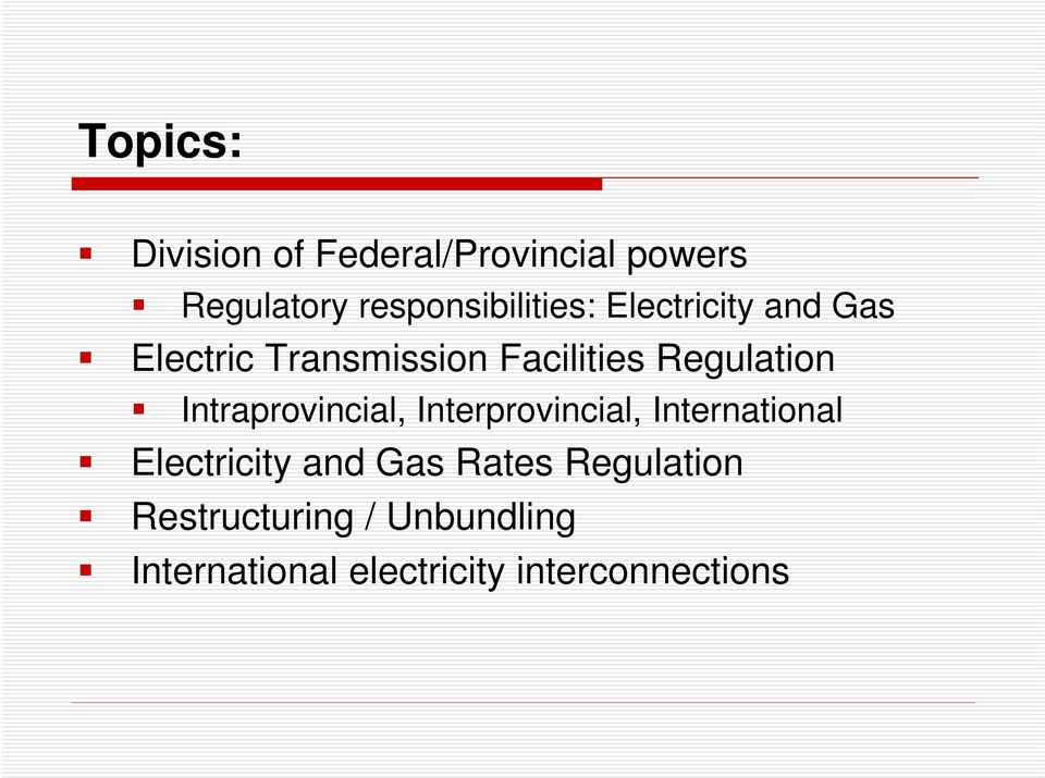 Regulation Intraprovincial, Interprovincial, International Electricity