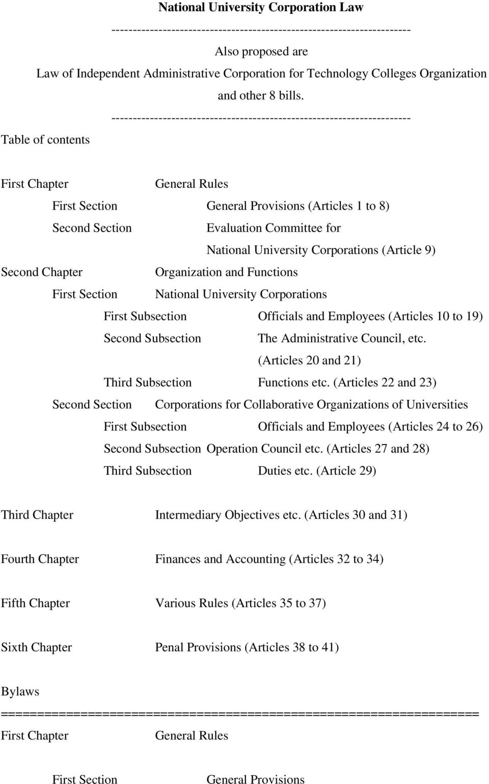 ---------------------------------------------------------------------- Table of contents First Chapter General Rules First Section General Provisions (Articles 1 to 8) Second Section Evaluation