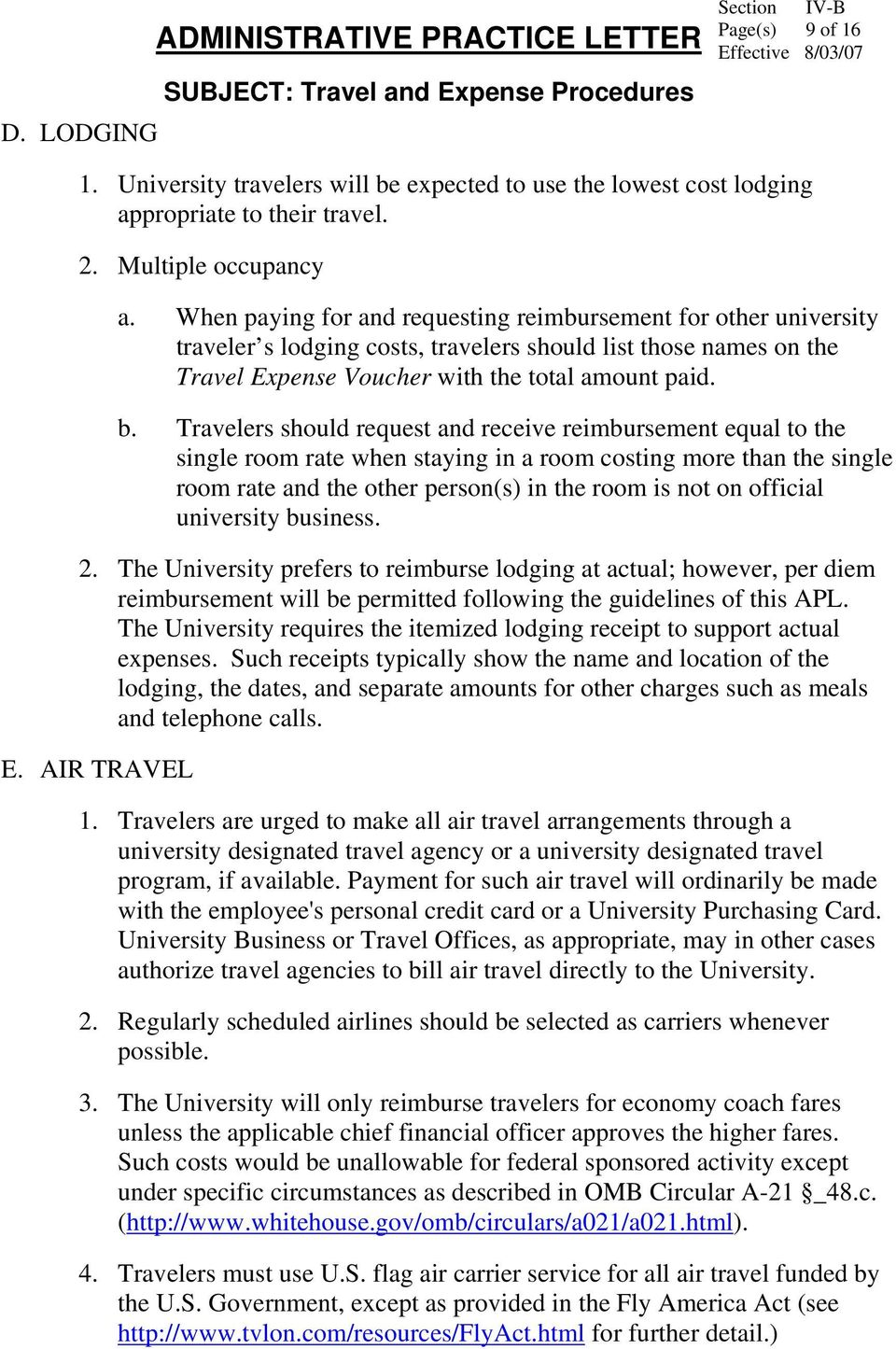 Travelers should request and receive reimbursement equal to the single room rate when staying in a room costing more than the single room rate and the other person(s) in the room is not on official