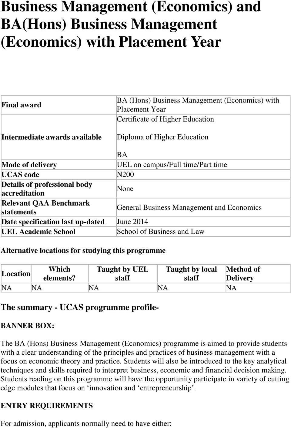 Benchmark statements General Business Management and Economics Date specification last up-dated June 2014 UEL Academic School School of Business and Law Alternative locations for studying this