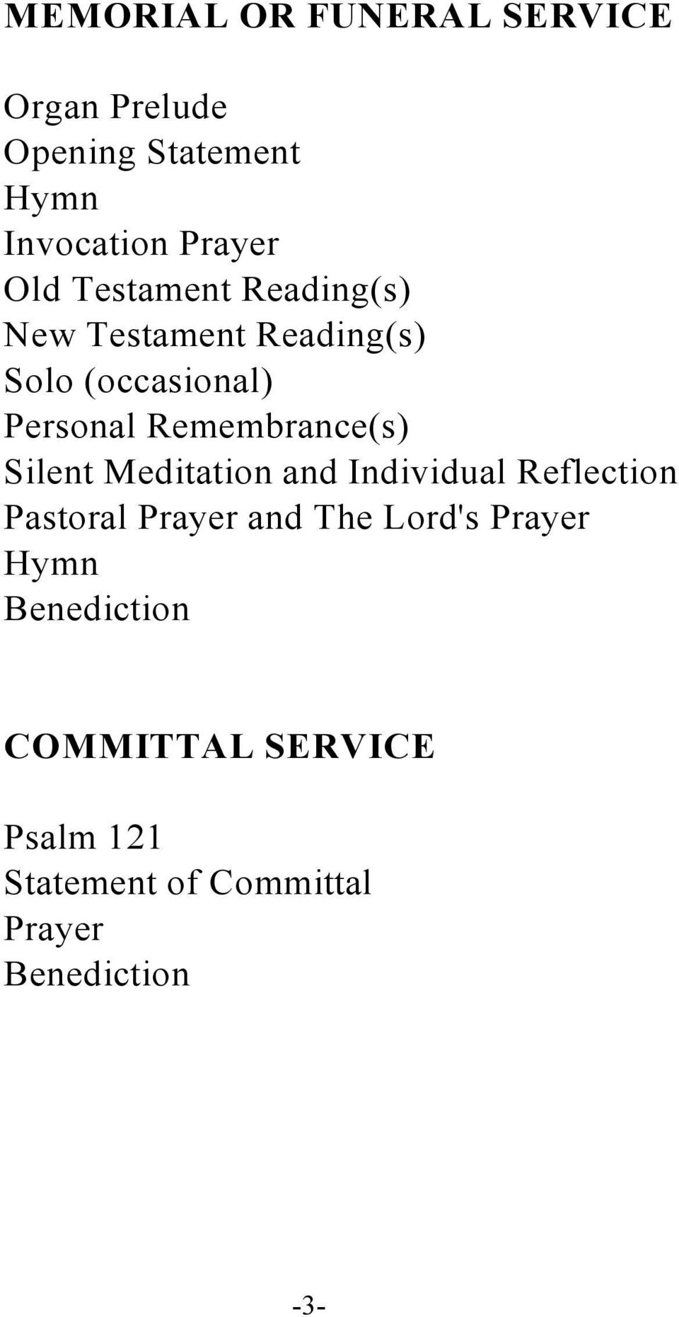Remembrance(s) Silent Meditation and Individual Reflection Pastoral Prayer and The