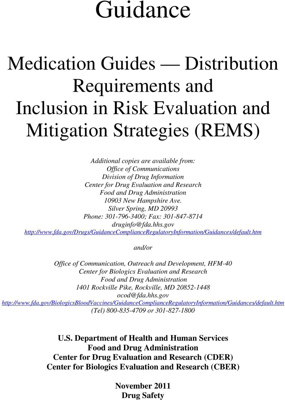 hhs.gov http://www.fda.gov/drugs/guidancecomplianceregulatoryinformation/guidances/default.