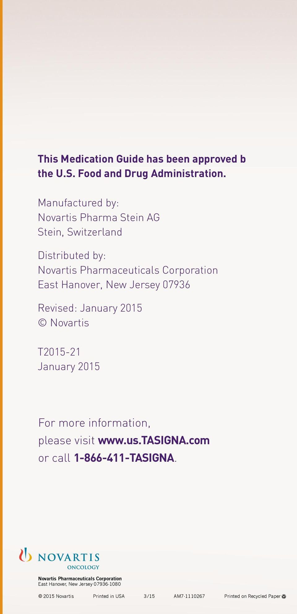 Hanover, New Jersey 07936 Revised: January 2015 Novartis T2015-21 January 2015 For more information, please visit www.us.