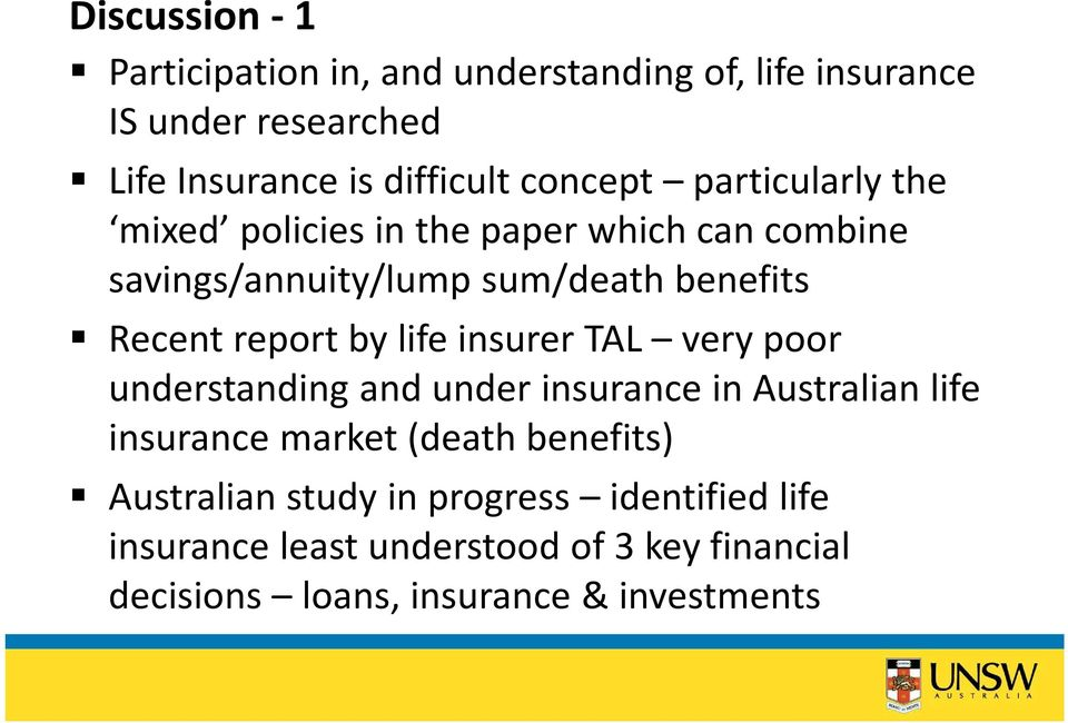 report by life insurer TAL very poor understanding and under insurance in Australian life insurance market (death
