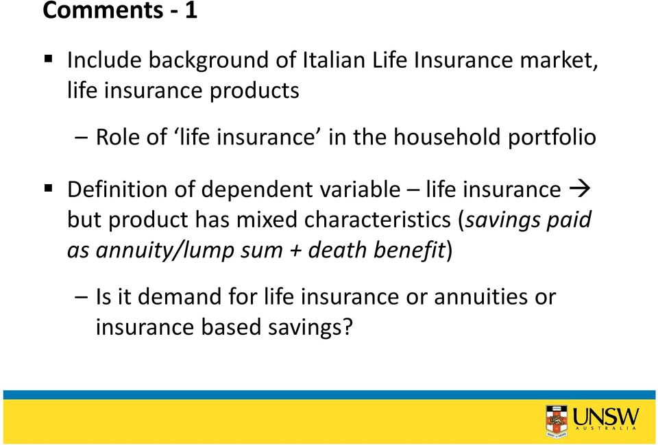 variable life insurance but product has mixed characteristics (savings paid as