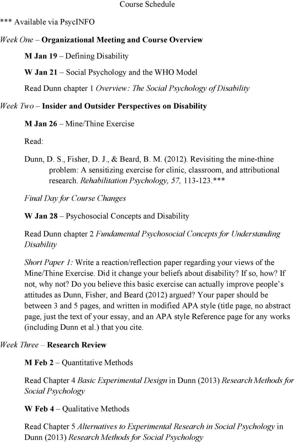 Revisiting the mine-thine problem: A sensitizing exercise for clinic, classroom, and attributional research. Rehabilitation Psychology, 57, 113-123.