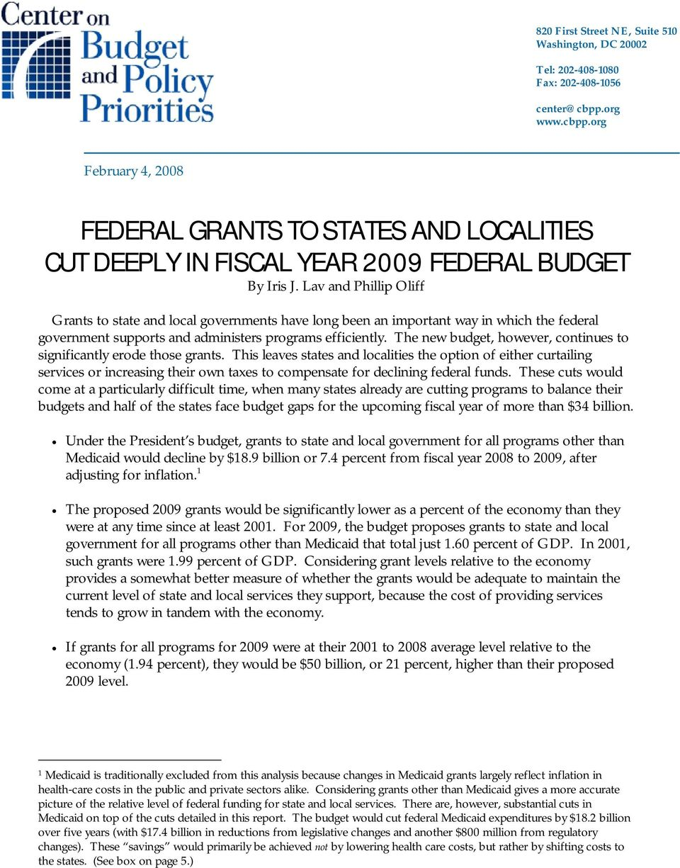 Lav and Phillip Oliff Grants to state and local governments have long been an important way in which the federal government supports and administers programs efficiently.