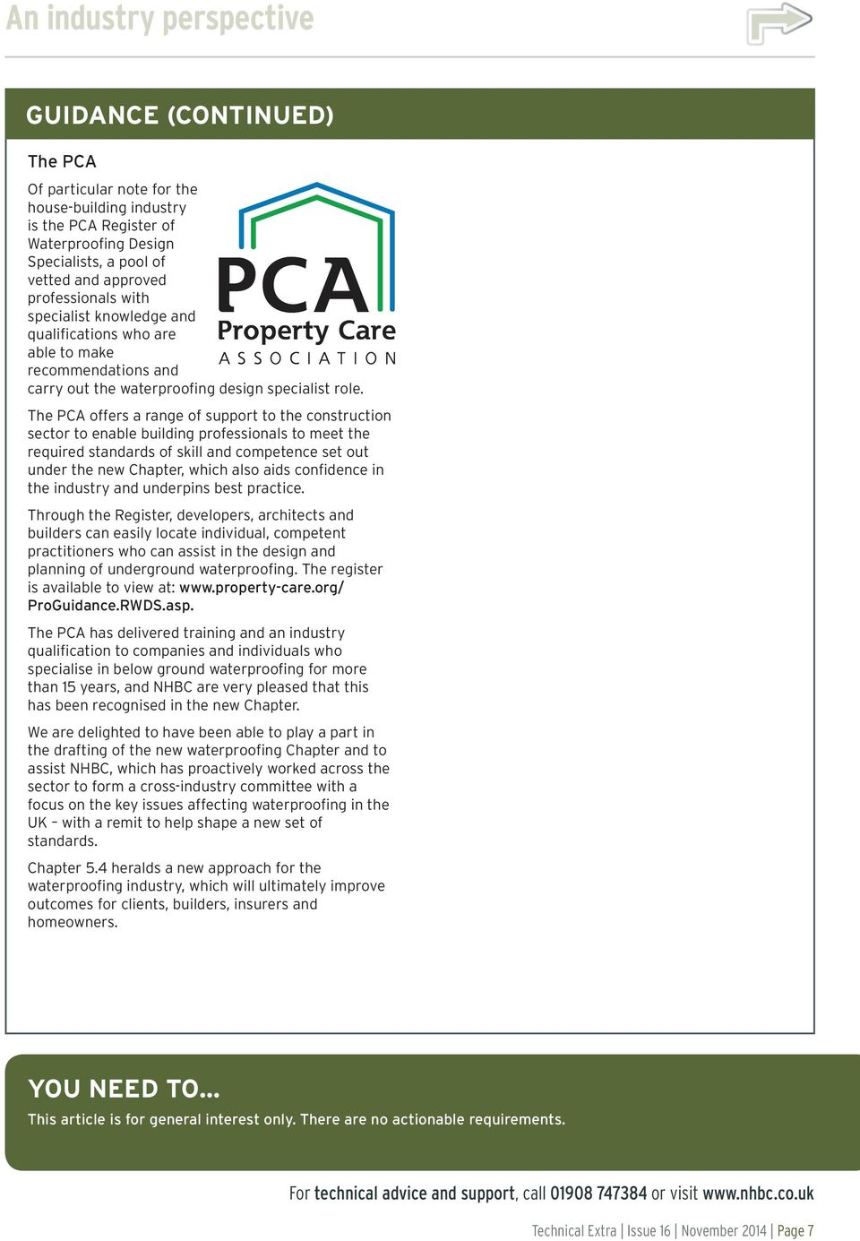 The PCA offers a range of support to the construction sector to enable building professionals to meet the required standards of skill and competence set out under the new Chapter, which also aids