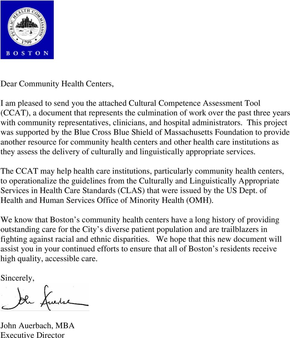This project was supported by the Blue Cross Blue Shield of Massachusetts Foundation to provide another resource for community health centers and other health care institutions as they assess the